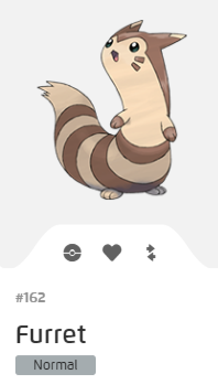 Pokémon GO::Items : Furret-NO.162